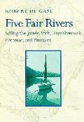 Five Fair Rivers Sailing The James Yo