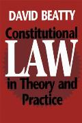Constitutional Law in the Ory and Practic