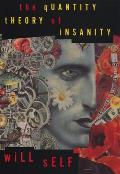 Quantity Theory of Insanity