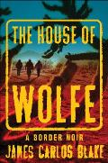 House of Wolfe A Border Noir