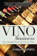 Vino Business The Cloudy World of French Wine