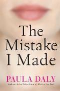 The Mistake I Made