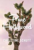 Pure Hollywood & Other Stories
