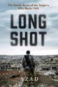 Long Shot: The Inside Story of the Kurdish Snipers Who Broke Isis