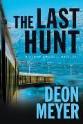 The Last Hunt: A Benny Griessel Novel