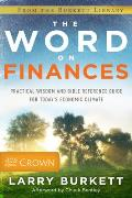 Word on Finances Practical Wisdom & Bible Reference Guide for Todays Economic Climate