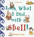 Look What I Did with a Shell