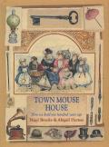 Town Mouse House