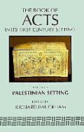Book Of Acts In Its Palestinian Set Volume 4