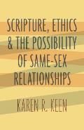 Scripture Ethics & the Possibility of Same Sex Relationships