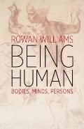 Being Human Bodies Minds Persons