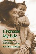 I Foresee My Life The Ritual Performance of Autobiography in an Amazonian Community