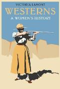 Westerns: A Women's History