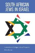 South African Jews in Israel: Assimilation in Multigenerational Perspective