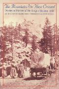 Mountains We Have Crossed Diaries & Letters of the Oregon Mission 1838