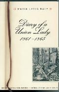 Diary of a Union Lady, 1861-1865