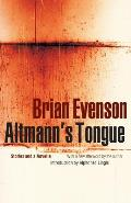 Altmanns Tongue Stories & A Novella