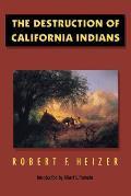 Destruction Of California Indians