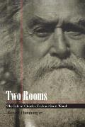 Two Rooms The Life of Charles Erskine Scott Wood