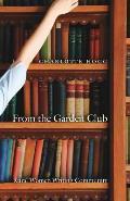 From the Garden Club: Rural Women Writing Community