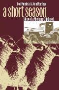 Short Season Story of a Montana Childhood