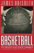 Basketball Its Origin & Development