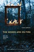 Woods Are on Fire New & Selected Poems