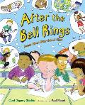 After the Bell Rings Poems about After School Time