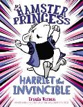 Hamster Princess 01 Harriet the Invincible