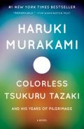 Colorless: Tsukuru Tazaki and His Years of Pilgrimage