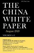 The China White Paper: August 1949