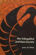 The Sokagakkai and Mass Society