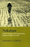 Nakahara: Family Farming and Population in a Japanese Village, 1717-1830