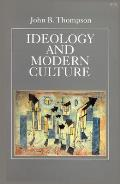 Ideology & Modern Culture Critical Social Theory in the Era of Mass Communication