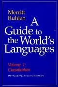 Guide to the Worlds Languages Volume I Classification
