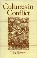 Cultures in Conflict: Encounters Between European and Non-European Cultures, 1492-1800