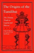 Origins of the Tiandihui The Chinese Triads in Legend & History