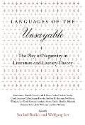 Languages of the Unsayable: The Play of Negativity in Literature and Literary Theory