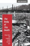 Body of This Death: Historicity and Sociality in the Time of AIDS