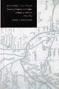 Beyond the Pass: Economy, Ethnicity, and Empire in Qing Xinjiang, 1759-1864