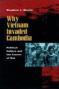 Why Vietnam Invaded Cambodia Political