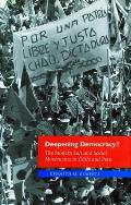 Deepening Democracy The Modern Left & Social Movements in Chile & Peru