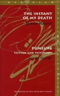 Instant of My Death Demeure Fiction & Testimony