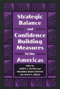 Strategic Balance and Confidence Building Measures in the Americas