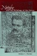 Nietzsche and the Philology of the Future