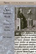 Space Between Words The Origins of Silent Reading