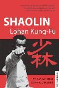 Shaolin Lohan Kung Fu Shaolin Lohan Kung Fu