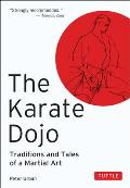 Karate Dojo Traditions & Tales of a Martial Art
