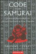 Code of the Samurai A Modern Translation of the Bushido Shoshinshu of Taira Shigesuke