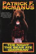 Night The Bear Ate Goombaw
